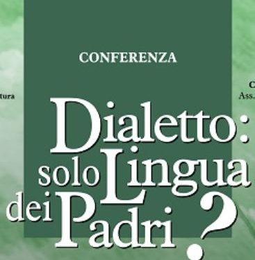 2004 febbraio 07- Dialetto: solo lingua dei padri?